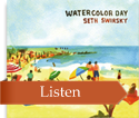 Watercolor Day - Seth Swirsky (CD)