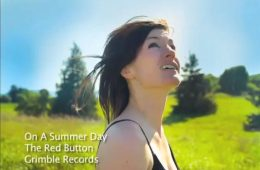 On A Summer Day (Video) from the album As Far As Yesterday Goes (2011)
